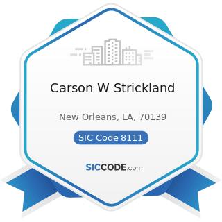 Carson W Strickland - SIC Code 8111 - Legal Services