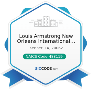 Louis Armstrong New Orleans International Airport - NAICS Code 488119 - Other Airport Operations