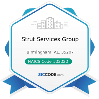 Strut Services Group - NAICS Code 332323 - Ornamental and Architectural Metal Work Manufacturing