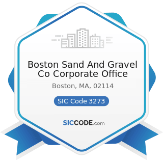 Boston Sand And Gravel Co Corporate Office - SIC Code 3273 - Ready-Mixed Concrete