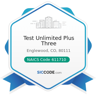 Test Unlimited Plus Three - NAICS Code 611710 - Educational Support Services