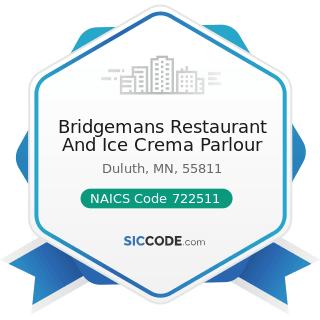 Bridgemans Restaurant And Ice Crema Parlour - NAICS Code 722511 - Full-Service Restaurants