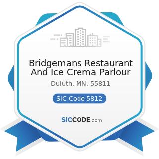 Bridgemans Restaurant And Ice Crema Parlour - SIC Code 5812 - Eating Places