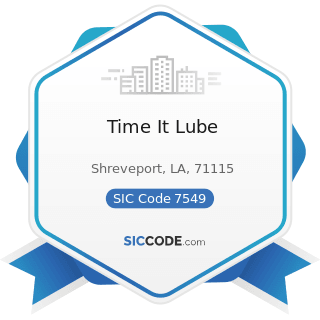 Time It Lube - SIC Code 7549 - Automotive Services, except Repair and Carwashes