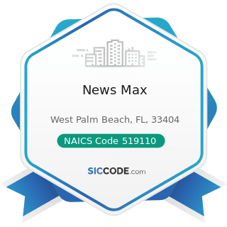News Max - NAICS Code 519110 - News Syndicates