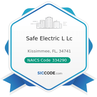 Safe Electric L Lc - NAICS Code 334290 - Other Communications Equipment Manufacturing