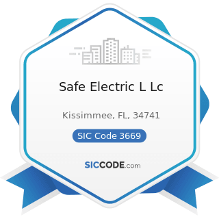 Safe Electric L Lc - SIC Code 3669 - Communications Equipment, Not Elsewhere Classified
