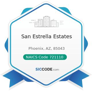 San Estrella Estates - NAICS Code 721110 - Hotels (except Casino Hotels) and Motels
