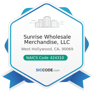 Sunrise Wholesale Merchandise, LLC - NAICS Code 424310 - Piece Goods, Notions, and Other Dry...