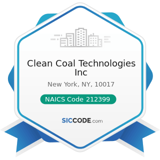 Clean Coal Technologies Inc - NAICS Code 212399 - All Other Nonmetallic Mineral Mining