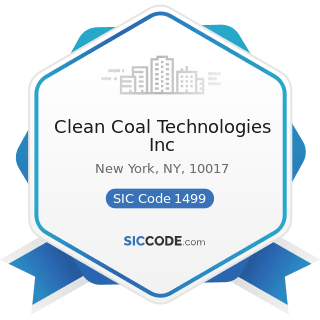 Clean Coal Technologies Inc - SIC Code 1499 - Miscellaneous Nonmetallic Minerals, except Fuels