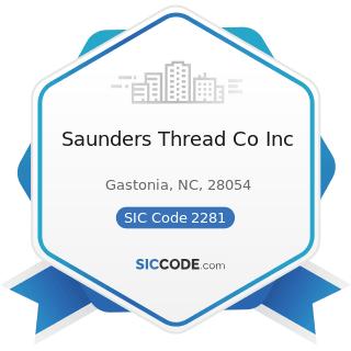 Saunders Thread Co Inc - SIC Code 2281 - Yarn Spinning Mills
