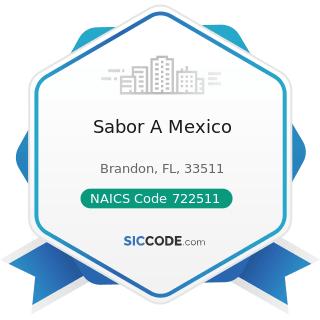 Sabor A Mexico - NAICS Code 722511 - Full-Service Restaurants