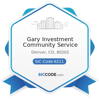 Gary Investment Community Service - SIC Code 6211 - Security Brokers, Dealers, and Flotation...