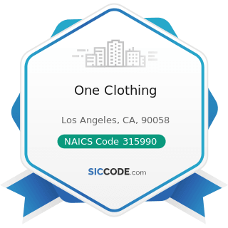 One Clothing - NAICS Code 315990 - Apparel Accessories and Other Apparel Manufacturing