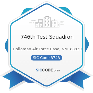 746th Test Squadron - SIC Code 8748 - Business Consulting Services, Not Elsewhere Classified