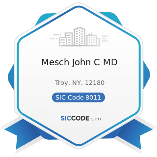 Mesch John C MD - SIC Code 8011 - Offices and Clinics of Doctors of Medicine
