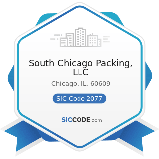 South Chicago Packing, LLC - SIC Code 2077 - Animal and Marine Fats and Oils