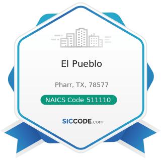 El Pueblo - NAICS Code 511110 - Newspaper Publishers