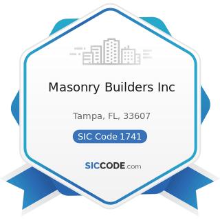 Masonry Builders Inc - SIC Code 1741 - Masonry, Stone Setting, and Other Stone Work