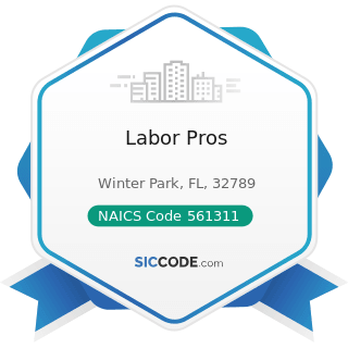 Labor Pros - NAICS Code 561311 - Employment Placement Agencies