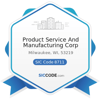 Product Service And Manufacturing Corp - SIC Code 8711 - Engineering Services