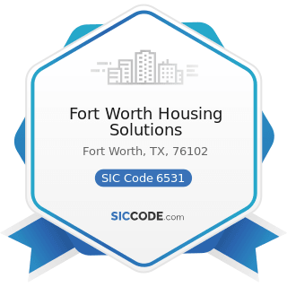 Fort Worth Housing Solutions - SIC Code 6531 - Real Estate Agents and Managers