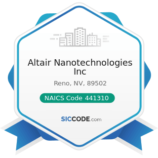 Altair Nanotechnologies Inc - NAICS Code 441310 - Automotive Parts and Accessories Stores