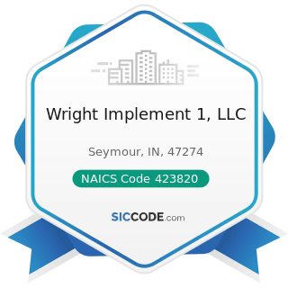 Wright Implement 1, LLC - NAICS Code 423820 - Farm and Garden Machinery and Equipment Merchant...