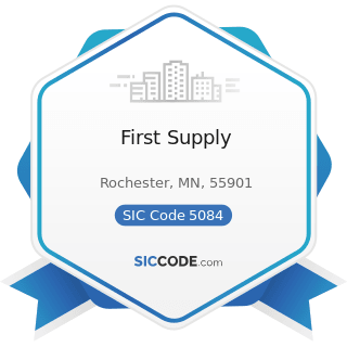 First Supply - SIC Code 5084 - Industrial Machinery and Equipment