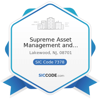 Supreme Asset Management and Recycling - SIC Code 7378 - Computer Maintenance and Repair