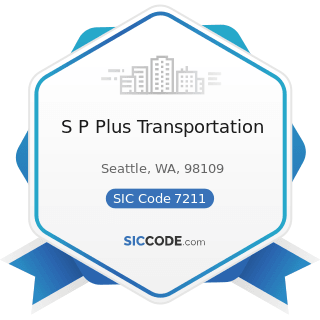 S P Plus Transportation - SIC Code 7211 - Power Laundries, Family and Commercial