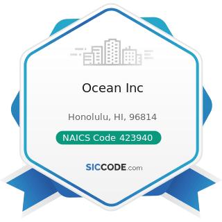 Ocean Inc - NAICS Code 423940 - Jewelry, Watch, Precious Stone, and Precious Metal Merchant...