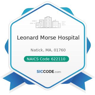 Leonard Morse Hospital - NAICS Code 622110 - General Medical and Surgical Hospitals