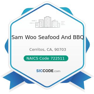 Sam Woo Seafood And BBQ - NAICS Code 722511 - Full-Service Restaurants