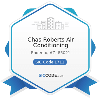 Chas Roberts Air Conditioning - SIC Code 1711 - Plumbing, Heating and Air-Conditioning