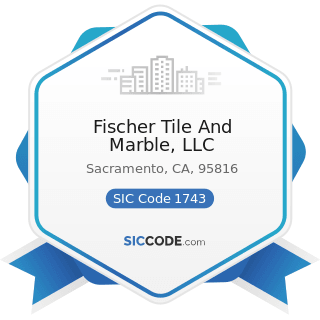 Fischer Tile And Marble, LLC - SIC Code 1743 - Terrazzo, Tile, Marble, and Mosaic Work