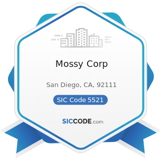 Mossy Corp - SIC Code 5521 - Motor Vehicle Dealers (Used Only)
