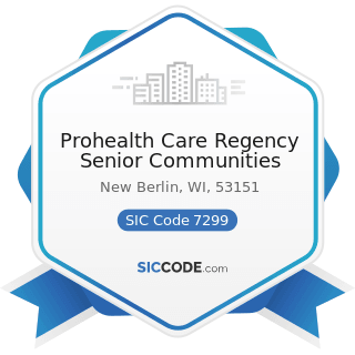 Prohealth Care Regency Senior Communities - SIC Code 7299 - Miscellaneous Personal Services, Not...