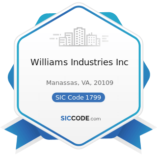 Williams Industries Inc - SIC Code 1799 - Special Trade Contractors, Not Elsewhere Classified