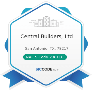 Central Builders, Ltd - NAICS Code 236116 - New Multifamily Housing Construction (except...