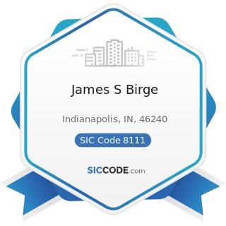 James S Birge - SIC Code 8111 - Legal Services