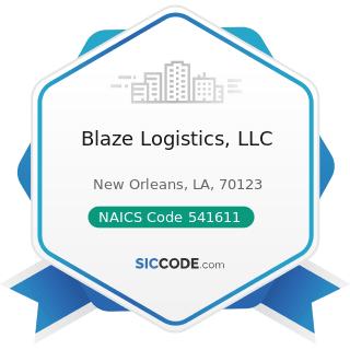 Blaze Logistics, LLC - NAICS Code 541611 - Administrative Management and General Management...