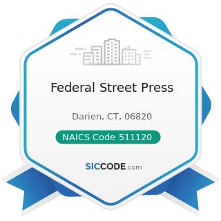Federal Street Press - NAICS Code 511120 - Periodical Publishers
