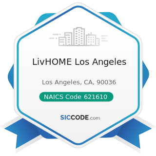 LivHOME Los Angeles - NAICS Code 621610 - Home Health Care Services
