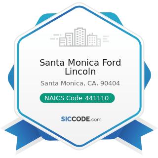Santa Monica Ford Lincoln - NAICS Code 441110 - New Car Dealers