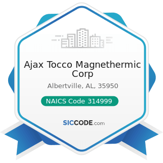 Ajax Tocco Magnethermic Corp - NAICS Code 314999 - All Other Miscellaneous Textile Product Mills