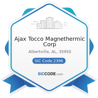 Ajax Tocco Magnethermic Corp - SIC Code 2396 - Automotive Trimmings, Apparel Findings, and...