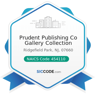 Prudent Publishing Co Gallery Collection - NAICS Code 454110 - Electronic Shopping and...