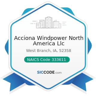 Acciona Windpower North America Llc - NAICS Code 333611 - Turbine and Turbine Generator Set...